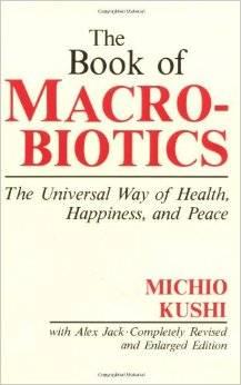 Books - The Book of Macrobiotics - Michio Kushi Alex Jack
