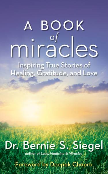 Books - A Book of Miracles - Dr. Bernie S. Siegel