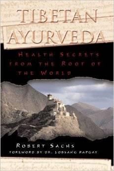 Books - Tibetan Ayurveda - Robert Sachs