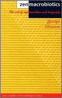 Books - Zen Macrobiotics - George Ohsawa