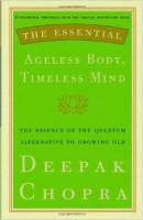 Books - Personal Development - Books - The Essential Ageless Body Timeless Mind - Deepak Chopra