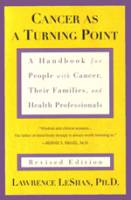 Books - Personal Development - Books - Cancer As a Turning Point - Lawrence LeShan PhD