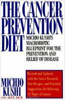 Cancer Prevention Diet - Michio Kushi Alex Jack