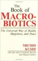 Books - Books - The Book of Macrobiotics - Michio Kushi Alex Jack