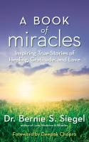 Books - Personal Development - Books - A Book of Miracles - Dr. Bernie S. Siegel