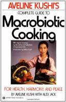 Books - Macrobiotics - Books - Complete Guide to Macrobiotic Cooking: For Health Harmony and Peace - Aveline Kushi