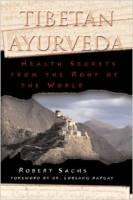 Books - Ayurvedic - Books - Tibetan Ayurveda - Robert Sachs