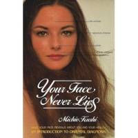Books - Macrobiotics - Books - Your Face Never Lies - Michio Kushi