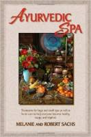Books - Personal Development - Books - Ayurvedic Spa - Melanie and Robert Sachs