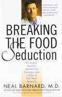 Books - Personal Development - Books - Breaking The Food Seduction - Neal Barnard, M.D.