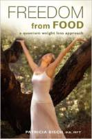 Books - Personal Development - Books - Freedom From Food - Patricia Bisch