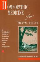 Books - Homeopathy - Books - Homeopathic Medicine For Mental Health - Trevor Smith