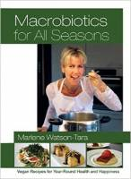 Books - Macrobiotics - Books - Macrobiotics For All Seasons - Watson-Tara