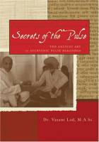Books - Personal Development - Books - Secrets Of The Pulse - Vasant D. lad, M.A.Sc.